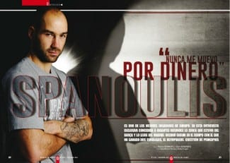 Gigantes papel entrevista en exclusiva a Spanoulis: «Nunca me muevo por dinero»