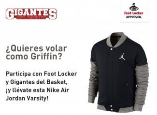 Foot Locker y Gigantes sortean la nueva chaqueta Nike Jordan