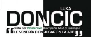 """Doncic, en la revista Gigantes de febrero. Nesterovic: """"Le vendría bien jugar en ACB"""""""
