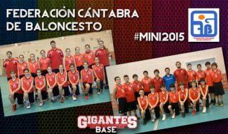 #Mini 2015; plantillas de la Comunidad Cántabra