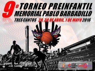 Los mejores preinfantiles de España, a escena: 9ª edición del torneo Pablo Barbadillo