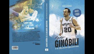 'Manu Ginóbili y el milagro argentino', nuevo libro ya a la venta sobre el astro de la albiceleste