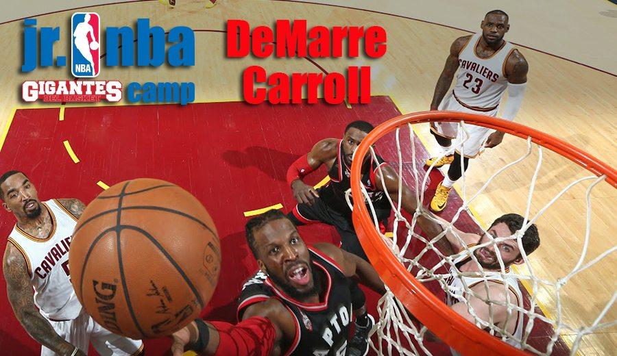Todo energía. El alero de los Raptors DeMarre Carroll, estrella del II Jr. NBA Gigantes Camp