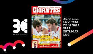 Premios Gigantes: años 2010. La vuelta de la Gala para entregar la G