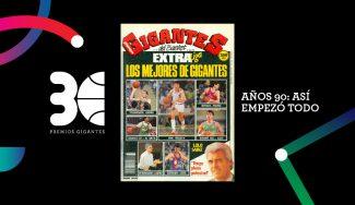 Premios Gigantes: años 90. Así empezó todo
