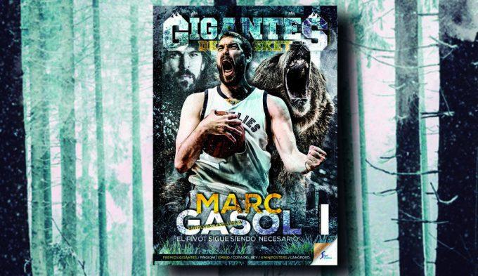 Ya a la venta la Gigantes de febrero: Entrevista exclusiva con Marc Gasol y nuestros premios