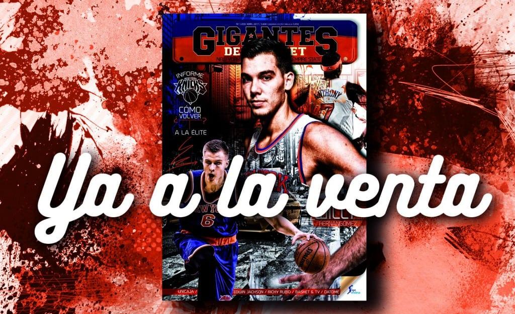 Entrevista con Willy Hernangómez e Informe Knicks, en tu Gigantes de abril