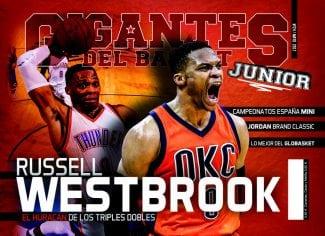 La Gigantes Junior de este mes. Westbrook, el Campeonato de España Mini… y mucho más
