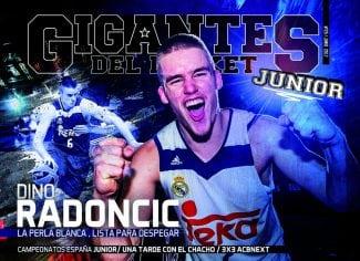 La Gigantes Junior de Junio, con un nombre propio. ¡Dino Radoncic, la perla que viene!