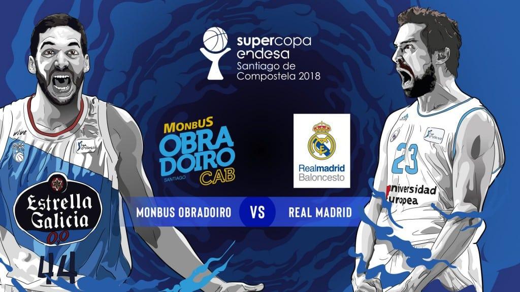 Supercopa Endesa 2018: Obradoiro – Real Madrid, Barcelona – Baskonia