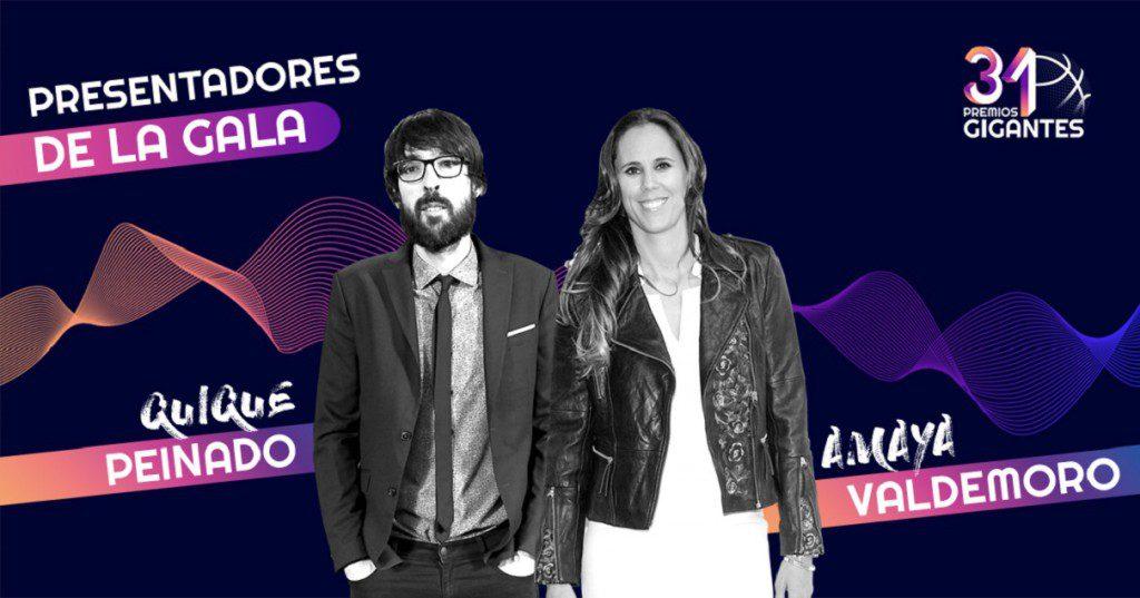 Quique Peinado y Amaya Valdemoro presentarán los 31 Premios Gigantes