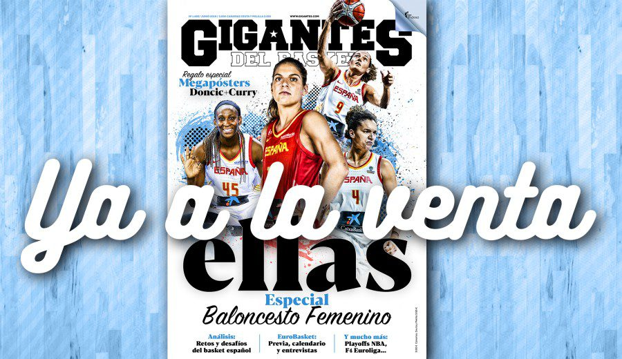 Especial Baloncesto Femenino, en tu Gigantes de junio
