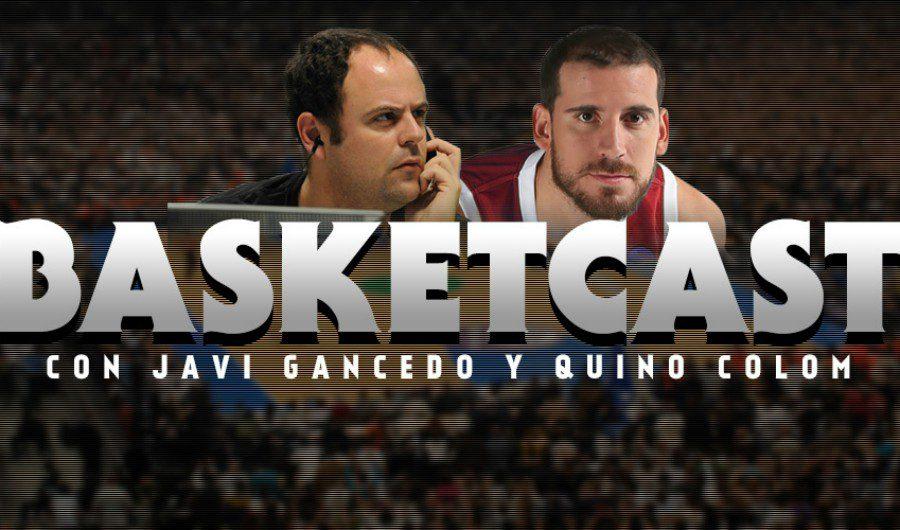 Nuevo episodio de BasketCast: Javi Gancedo y Quino Colom con Lalo Alzueta (Podcast)