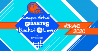 Nace el primer Campus Virtual Gigantes Basket Lover by Endesa