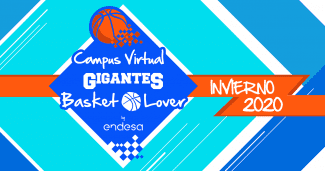 Vuelve el Campus Virtual Gigantes Basket Lover by Endesa