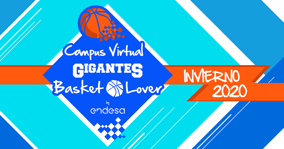 Vuelve elCampus Virtual GigantesBasketLoverbyEndesa